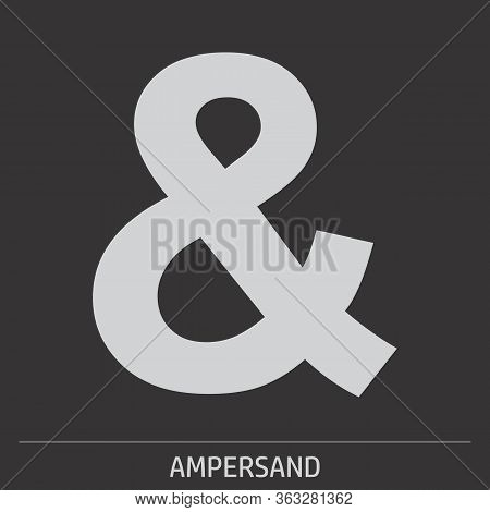 Ampersand Icon Illustration On Gray Background With Label