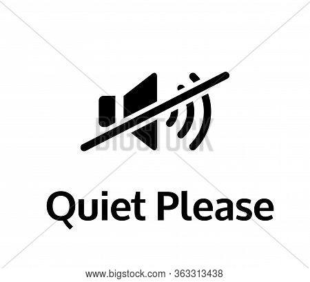 Quiet Please Vector Sign Board. Keep Silence