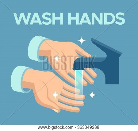 Wash Hands. Skin Disinfection, Antibacterial Hand Washing With Soap Bubbles Under Faucet, Personal C