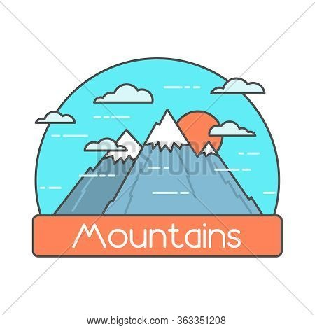 Mountains Lineal Color Illustration. Mountains With Snowy Peaks, Sun And Clouds. Mountains Color Fla