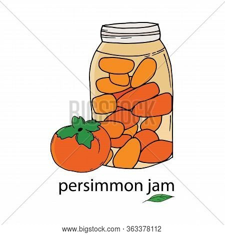 Glass Jar Of Persimmon Jam And Whole Persimmon. Orange Persimmon Berry In Doodle Style. Printed Prod