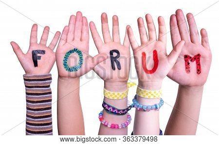 Children Hands Building Word Forum, Isolated Background