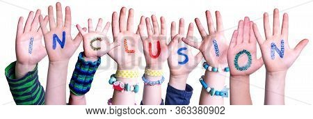 Children Hands Building Word Inclusion, Isolated Background