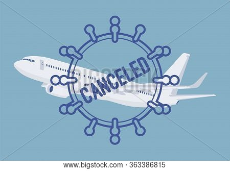 Cancelled Airline Flight With Coronavirus Symbol, Airport Reduced Service. Change, Cancellation, Int