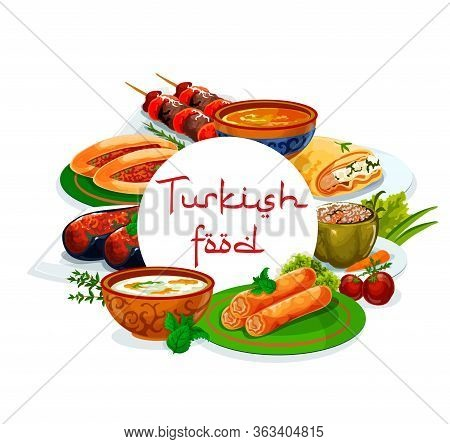 Turkish Cuisine National Food Vector Authentic Restaurant Menu. Turkish Iskender And Shish Kebab, Pi