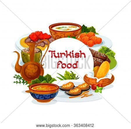 Turkish Cuisine Restaurant Menu, Vector Turkey Dishes And Meals Food. Authentic Turkish Red Lentil A