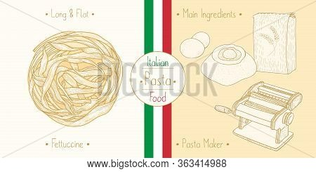 Cooking Italian Food Fettuccine Pasta And Main Ingredients And Pasta Makers Equipment, Sketching Ill