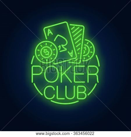 Poker Club Neon Sign. Playing Cards And Coins In Round Frame On Brick Wall Background. Night Bright