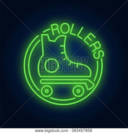 Rollers Neon Word With Roller Skate Logo. Neon Sign, Night Bright Advertisement, Colorful Signboard,