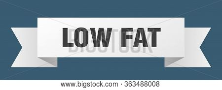 Low Fat Ribbon. Low Fat Isolated Sign. Low Fat Banner