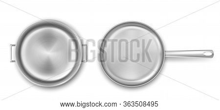 Metal Cooking Pot And Frying Pan Top View. Vector Realistic Mockup Of Empty Steel Saucepan And Skill