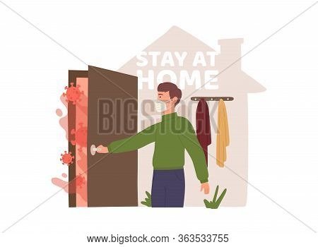 Stay At Home Concept. A Man Leaves Home During Quarantine. Covid-19. Vector Illustration