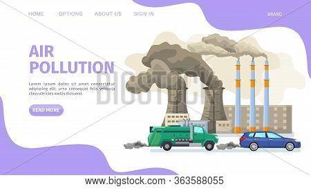 Air Pollution, Environmental Problems Web Page, Vector Illustration. Industrial Factory And Car With