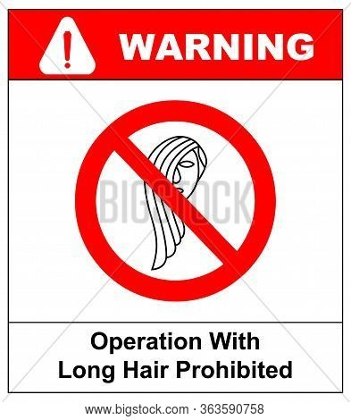 Operation With Long Hair Prohibited Sign. Vector Illustration Isolated On White. Forbidden Icons For