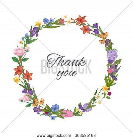 Thank You Spring Flowers Wreath, Floral Card With Garden Botanical Wreath Vector Illustration. Sprin
