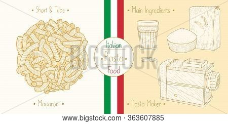 Cooking Italian Food Elbow-shaped Pasta Aka Macaroni And Main Ingredients And Pasta Makers Equipment