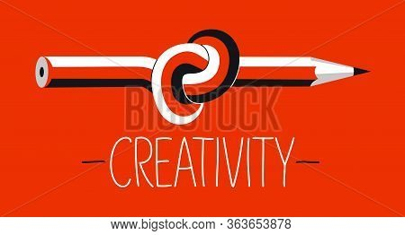 Creativity Concept With Pencil Tied In A Knot Vector Design, Artist Or Writer, Creative Occupation.