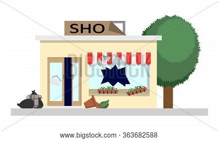 Looted Store With Broken Windows, A Damaged Sign And An Open Door. Vector Illustration Of Social Unr