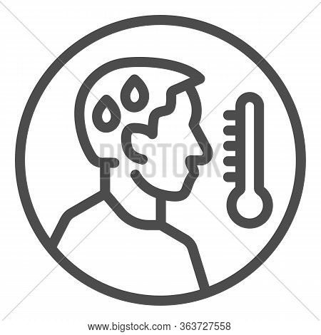 Man Avatar With Fever Line Icon. Person With Cold And High Temperature Outline Style Pictogram On Wh