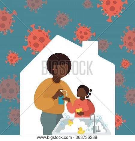 Mother Washes The Girls Hands With Liquid Soap. Vector Illustration African American Mom And Daughte