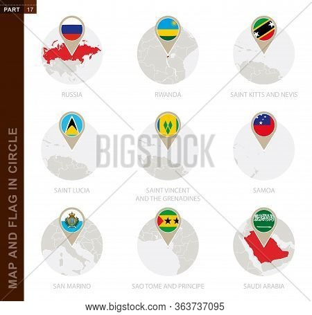 Map And Flag In A Circle Of 9 Countries: Russia, Rwanda, Saint Kitts And Nevis, Saint Lucia, Saint V