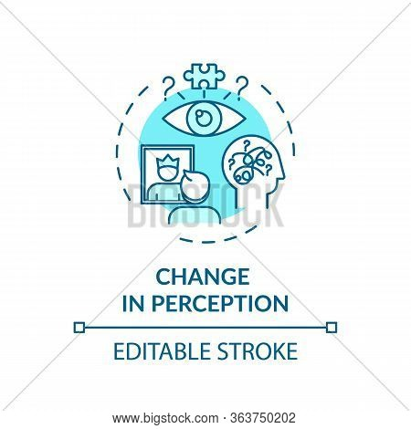 Change In Perception Concept Icon. Marijuana Use Side Effect, Mental Disorder Idea Thin Line Illustr