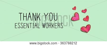 Thank You Essential Workers Message With Red Heart Drawings - Flatlay