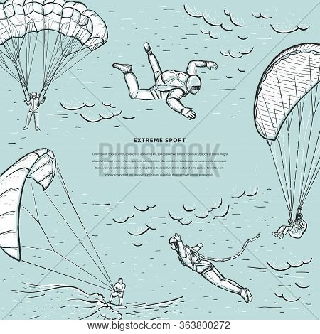 Extreme Sports Sketch Vector Template. Bungee Jumping, Kite Surfing, Free Fall. Skydivers Flying Wit