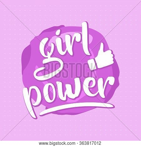 Pink Girl Power Design For Posters Or Print Cards