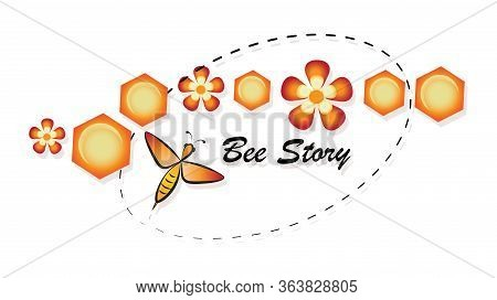 Honey Bee. Bee Story. Flowers And Honeycombs. Concept Emblems, Labels.