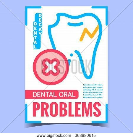 Dental Oral Problems Advertising Poster Vector. Destroyed And Cracked Unhealthy Tooth, Clinical Prob
