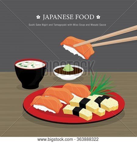 Set Of Traditional Japanese Food, Sushi Sake Nigiri And Tamagoyaki With Miso Soup And Wasabi Sauce.