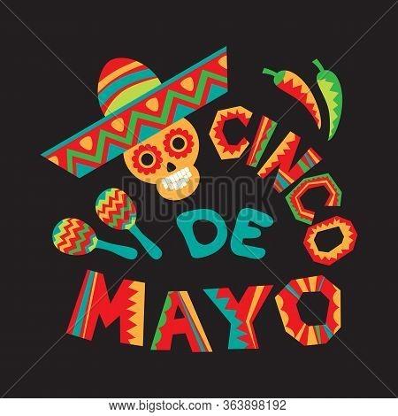 Mexican National Characters: Skull, Sombrero, Chilli Pepper, Maracas. Cinco De Mayo Symbols. Vector