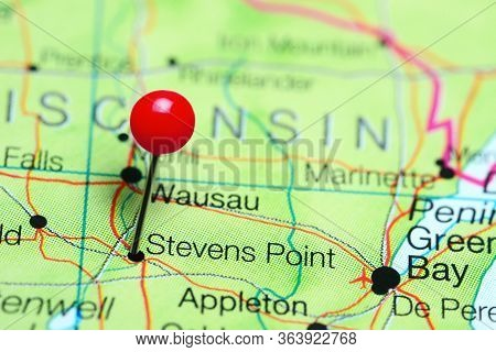 Stevens Point Pinned On A Map Of Wisconsin, Usa