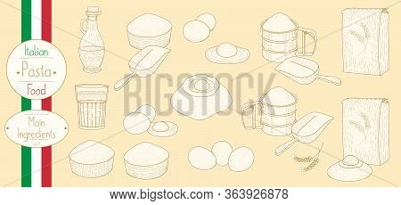 Main Ingredients For Cooking Italian Food Pasta, Sketching Illustration In Vintage Style
