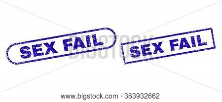 Blue Rectangle And Rounded Sex Fail Seal. Flat Vector Distress Seal Stamps With Sex Fail Caption Ins