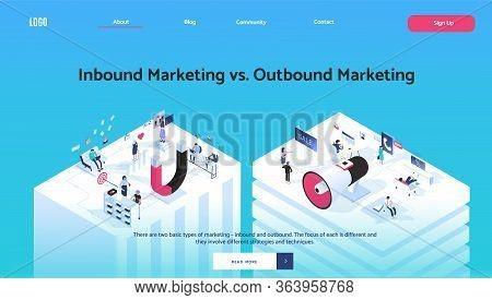 Inbound Vs Outbound Marketing Concept Vector Illustration In Isometric Design. Magnet And Megaphone