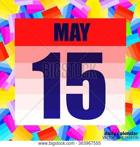 May 15 Icon. For Planning Important Day. Banner For Holidays And Special Days. Fifteenth Of May. Vec