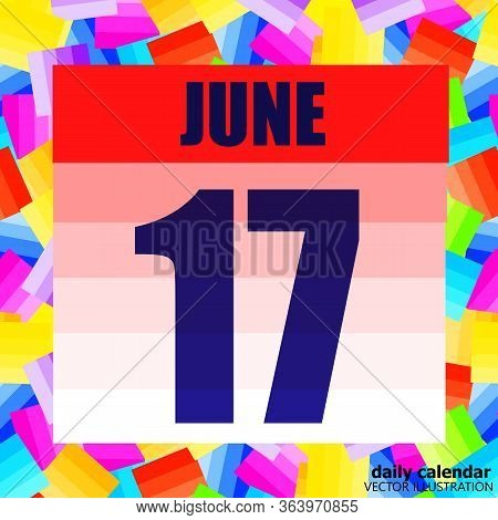 June 17 Icon. For Planning Important Day. Banner For Holidays And Special Days. Seventeenth Of June