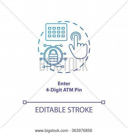 Enter 4-digit Atm Pin Blue Gradient Concept Icon. Password Request Idea Thin Line Illustration. Mone