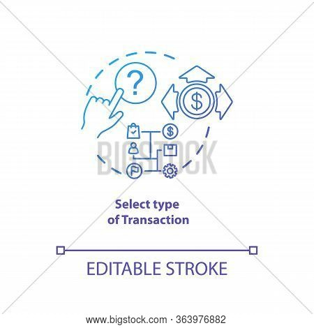 Select Type Of Transaction Blue Gradient Concept Icon. Atm Operation Idea Thin Line Illustration. Mo