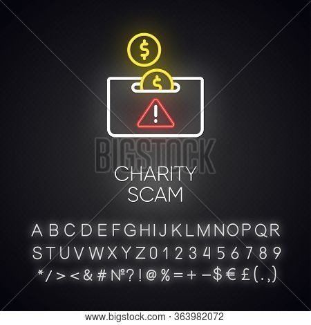 Charity Scam Neon Light Icon. Sham Charity. Fake Donation Request. False Fundraiser. Money Theft. Cy