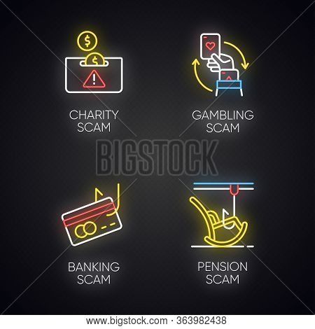 Scam Types Neon Light Icons Set. Charity, Pension Fraudulent Scheme. Gambling, Banking Trick. Cyberc