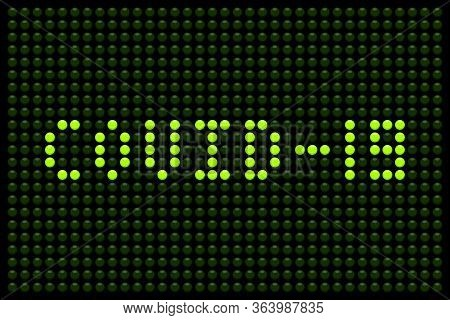 Covid-19 Warning Message On A Led Board