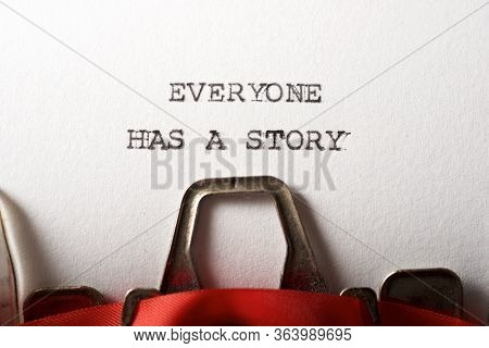 Everyone has a story text written with a typewriter.