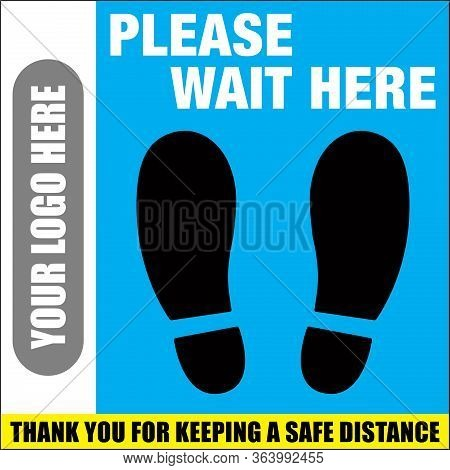 Please Wait Here Floor Graphic | Thank You For Keeping A Safe Distance Decal | Foot Print Guide | Co