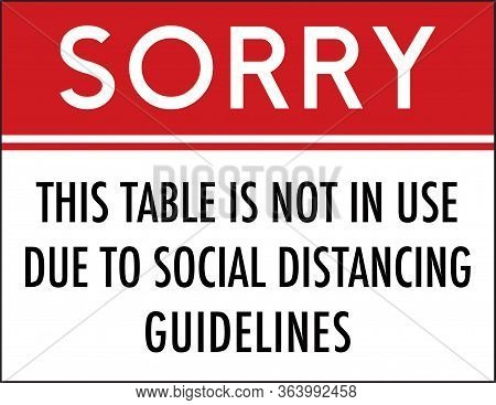 Sorry This Table Is Not In Use Due To Social Distancing Guidelines Sign | Restaurant & Bar Signage |