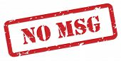 No MSG - Monosodium glutamate - red rubber stamp vector for food nutrition concept poster
