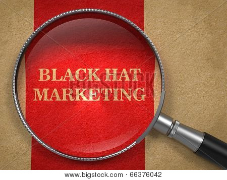 BlackHat Marketing Concept Through Magnifying Glass.