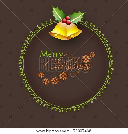 Beautiful frame decorated with stylish text and jingle bells for Merry Christmas celebration.